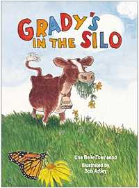 Grady's in the Silo, by Una Townsend, illustration by Bob Artley